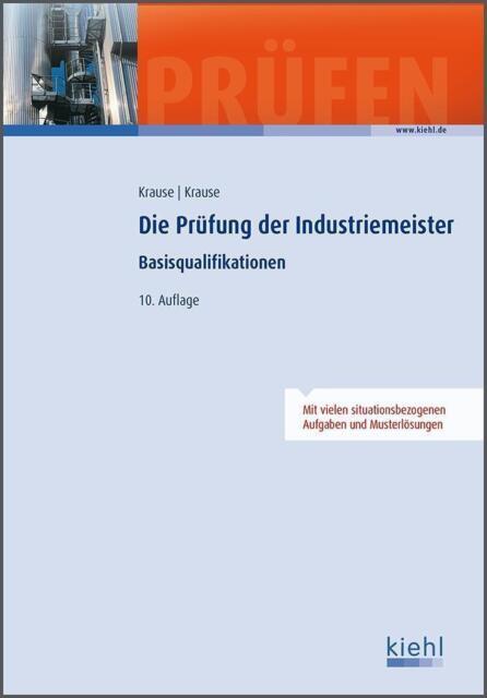 Die Prüfung der Industriemeister von Bärbel Krause und Günter Krause (2014, Geb…