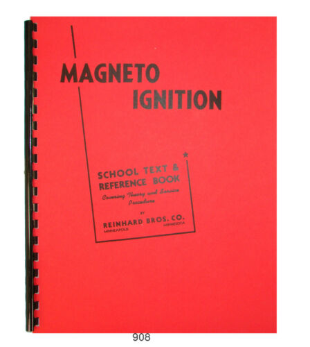 Magneto Ignition Fundamentals Theory /& Service Procedures  #908