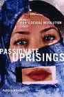 Passionate Uprisings: Iran's Sexual Revolution by Pardis Mahdavi (Hardback, 2008)