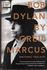 bob dylan by greil marcus writings 1968-2010 book advance reading copy