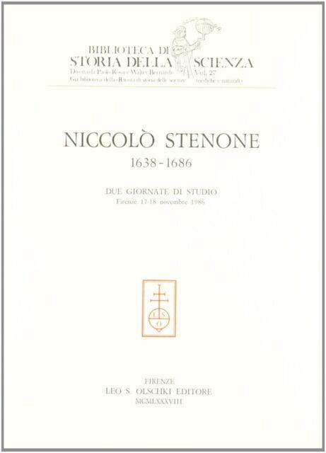Niccolò Stenone (1638-1686). Due giornate di studio (Firenze, 17-18 novembre 198