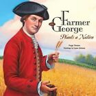 Farmer George Plants a Nation by Peggy Thomas (Paperback, 2013)