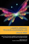 A Simple Approach to Living a Successful Life by Joan S Peck (Paperback / softback, 2010)