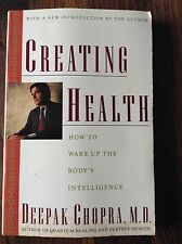 Creating Health by: Deepak Chopra, M.D. store#5412
