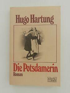 Hugo-Hartung-Die-Potsdamerin-Roman-Bastei-Luebbe-Verlag