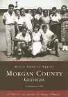 Morgan County Georgia by Lynn Robinson Camp (Paperback / softback, 2005)