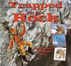 Trapped on the Rock by Gerry Bailey, Leighton Noyes (Hardback, 2014)