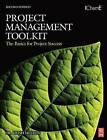 Project Management Toolkit: The Basics for Project Success: Expert Skills for Success in Engineering, Technical, Process Industry and Corporate Projects by Trish Melton (Paperback, 2007)