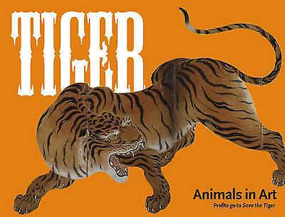 """VERY GOOD"" Tiger (Animals in Art), Skipwith, Joanna, Book"