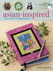 Asian-Inspired Machine Embroidery by Joan Elliott (Paperback, 2010)