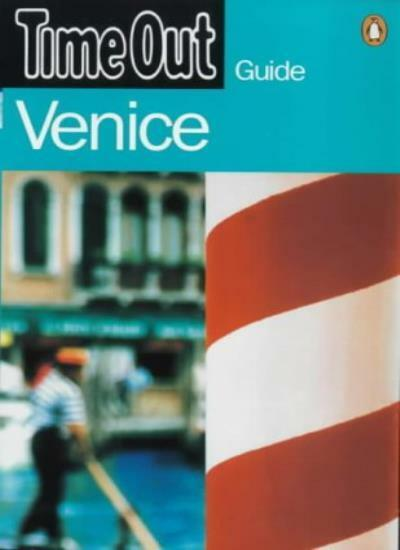"""Time Out"" Venice Guide (""Time Out"" Guides) By Penguin Books"