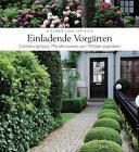 Einladende Vorgärten von Andrea Christmann (2011, Gebundene Ausgabe)