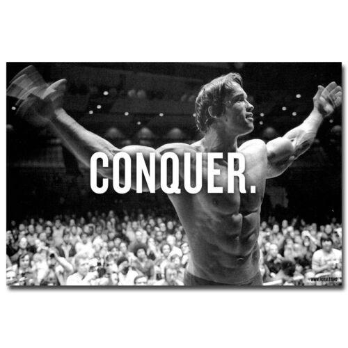 Arnold Schwarzenegger Bodybuilding Motivational Quotes Silk Poster 007 CONQUER