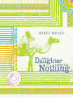 Even a Daughter is Better Than Nothing by Mykel Board (Paperback, 2005)