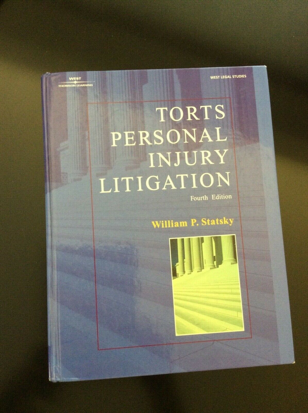 Torts Personal Injury Litigation by William P. Statsky (2001) 1