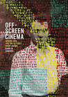 Off-Screen Cinema: Isidore Isou and the Lettrist Avant-Garde by Kaira Marie Cabanas (Hardback, 2015)