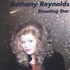 Shooting Star by Bethany Reynolds (CD, May-2003, Aarrow Records)