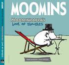 Moomins: Moominpappa's Book of Thoughts by Tove Jansson (Hardback, 2011)