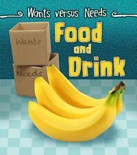 Wants vs Needs: Food and Drink by Linda Staniford (2015, Hardcover)