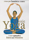 Classic Yoga: A New Approach to Fitness and Relaxation by Vimla Lalvani (Paperback, 1998)