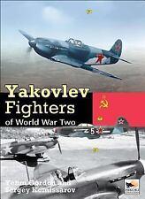 YAKOVLEV FIGHTERS OF W - DMITRIY KOMISSAROV, ET AL. YEFIM GORDON (HARDCOVER) NEW