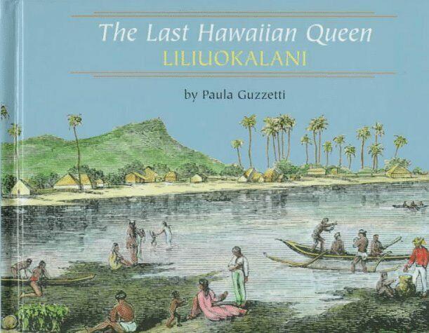The Last Hawaiian Queen  Liliuokalani  Benchmark Biographies