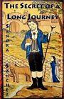 The Secret of a Long Journey by Sandra Shwayder S Nchez (Paperback / softback, 2012)