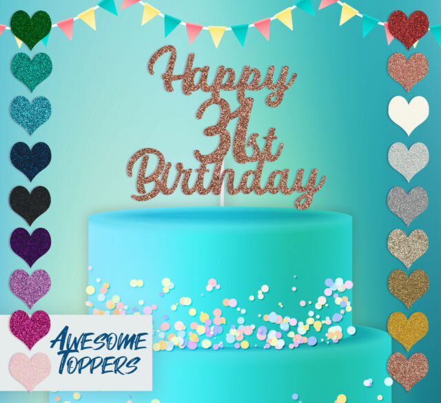 Cake Topper Personalised Custom Happy 31st Birthday Glitter Decoration Party