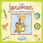 Leo Lausemaus - Mein erstes Bildwörterbuch (2014, Gebundene Ausgabe)