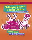 Challenging Behavior in Young Children: Understanding, Preventing and Responding Effectively by Barbara Kaiser, Judy Sklar Rasminsky (Paperback, 2016)