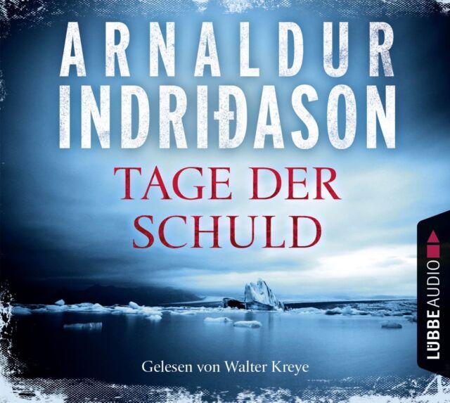 Arnaldur Indridason - Tage der Schuld