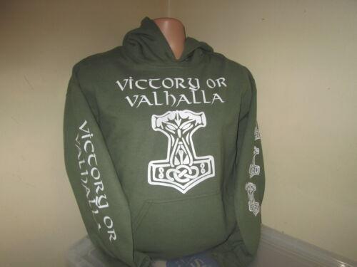 MILITARY GREEN VIKING HAMMER MJOLNIR VICTORY OR VALHALLA T HOODY SWEATSHIRT