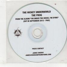 (GQ601) The Hickey Underworld, The Frog - 2012 DJ CD