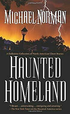 Haunted Homeland : A Definitive Collection of North American Ghost Stories