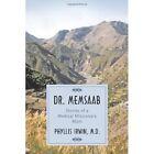 Dr. Memsaab Stories of a Medical Missionary Mom 9781452025384