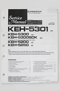 pioneer keh 5301 5300 5200 5250 original service manual guide wiring rh ebay com service manual 3250 osmometer service manual brother 5250