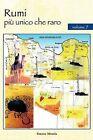 Rumi Piu Unico Che Raro: Volume 7 by Simone Mirulla (Paperback, 2012)