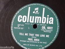 78rpm PAUL ANKA tell me that you love me / i love you baby