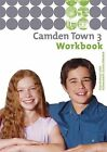 Camden Town 3. Workbook von Christoph Edelhoff (2007, Geheftet)