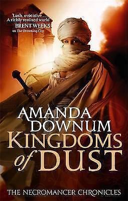 1 of 1 - Downum, Amanda, The Kingdoms Of Dust: The Necromancer Chronicles: Book Three (Ne