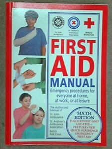 First Aid Manual: Emergency procedures for eve... by St John Ambulance Paperback