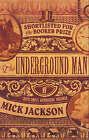 The Underground Man by Mick Jackson (Paperback, 2007)