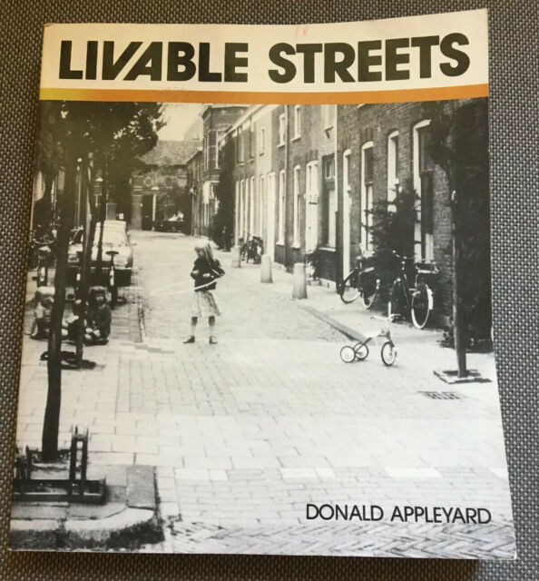 Livable Streets by Appleyard, Donald 1981 Paperback
