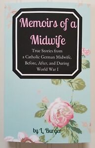 Memoirs-of-a-Midwife-aka-All-for-the-Love-of-Mothers-by-Lisbeth-Burger-WWI