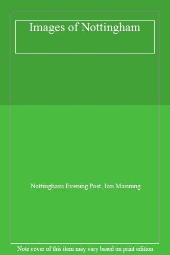 1 of 1 - Images of Nottingham,Nottingham Evening Post, Ian Manning