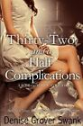 Thirty-Two and a Half Complications: Rose Gardner Mystery #5 by Denise Grover Swank (Paperback / softback, 2014)