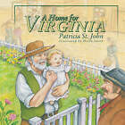 A Home for Virginia by Patricia St. John (Hardback, 2005)