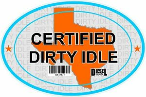 Certified-Dirty-Idle-Sticker-not-Clean-Idle-Sicker-TEXAS