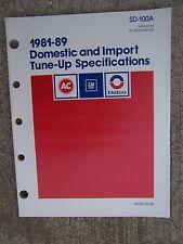 1981 - 1989 AC Delco General Motors Tune-Up Specs Manual Domestic Import Auto R