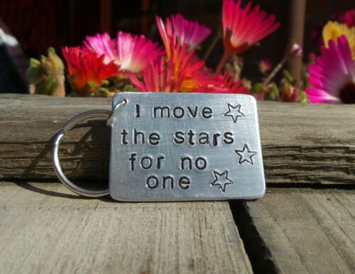 I MOVE THE STARS FOR NO ONE David Bowie Keyring Labyrinth Quote Gifts 80s Movie☆